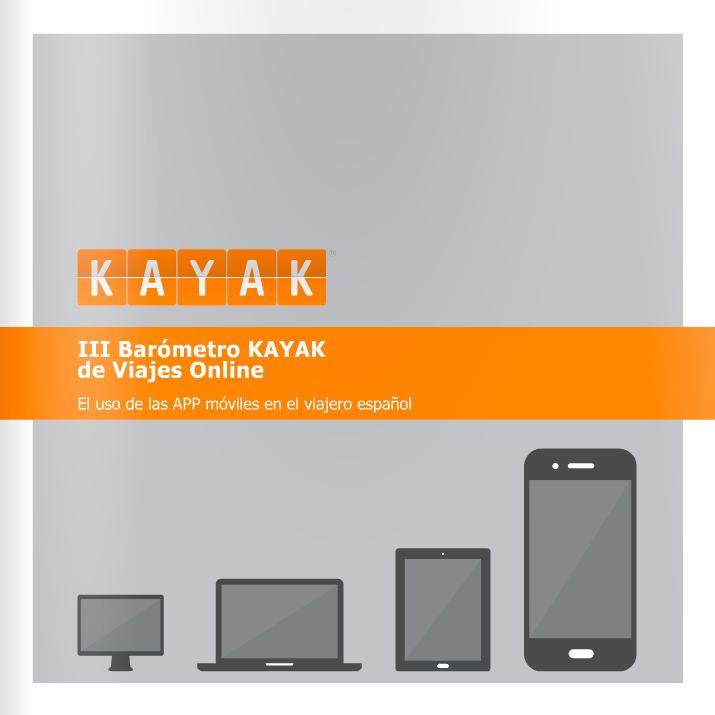 3er barómetro KAYAK de viajes online